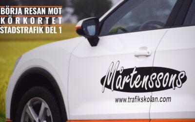 Börja resan mot körkortet: Stadstrafik Del 1