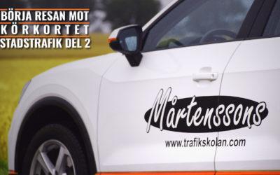 Börja resan mot körkortet: Stadstrafik del 2